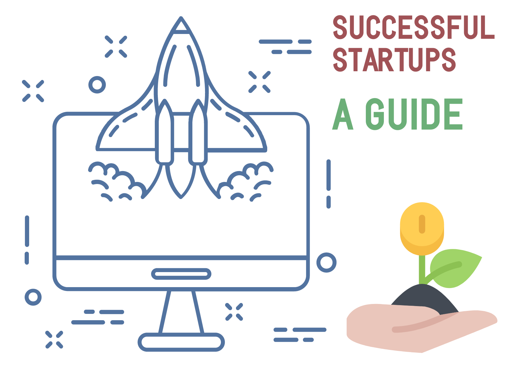 Making Your Startup More Successful – A Guide