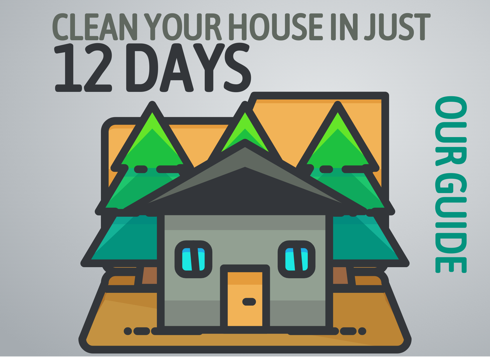 How to clean your whole house in just 12 days