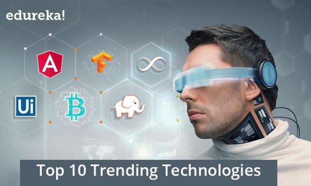 Top 5 Trending Technologies of 2019