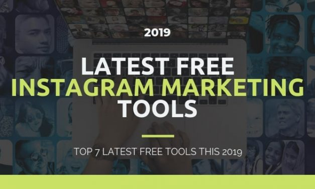 Top 7 Latest Free Instagram Marketing Tools this 2019