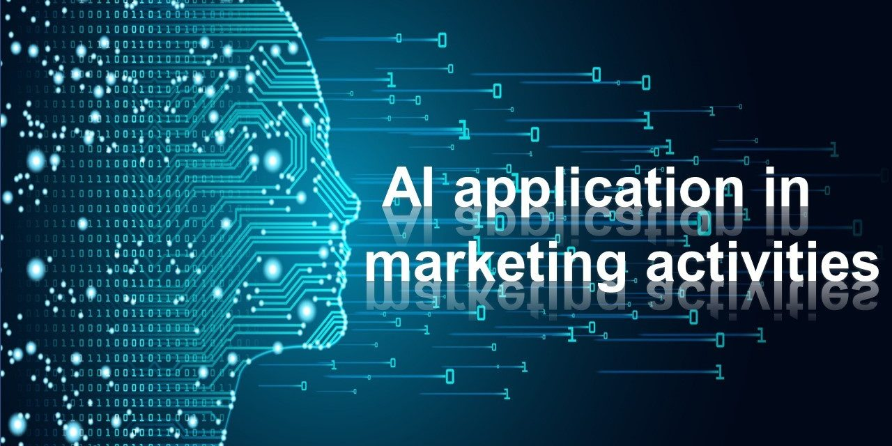 Artificial intelligence (AI) and application in marketing activities