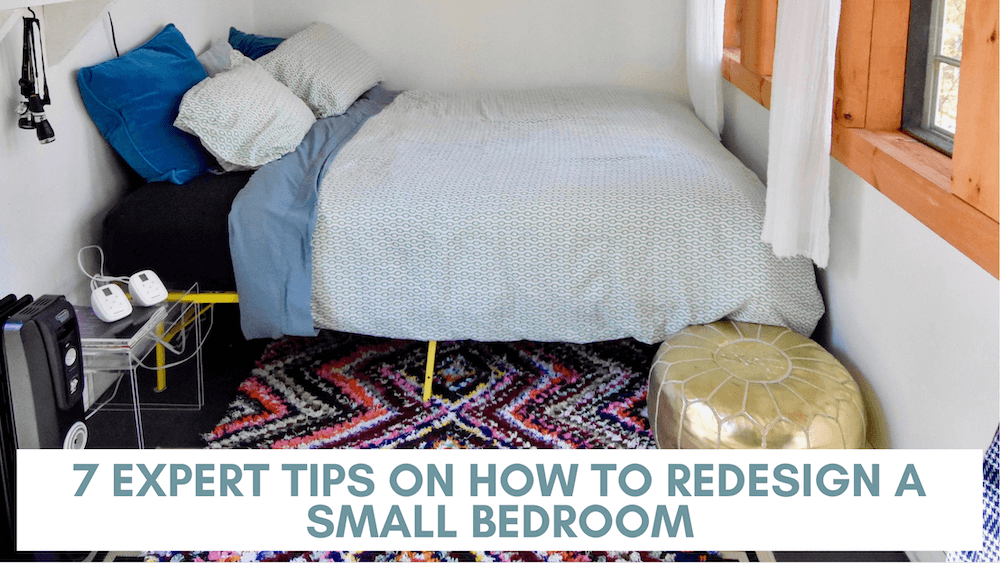7 Tips and Ideas on How to Redesign a Small Bedroom