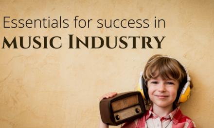 Essentials for music industry success