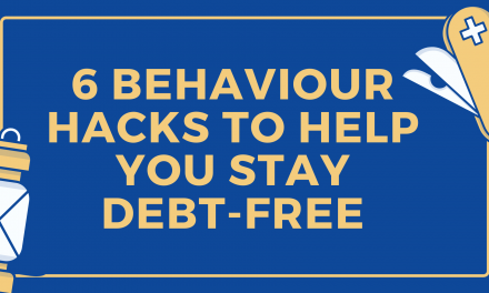 6 behaviour hacks to help you stay debt-free
