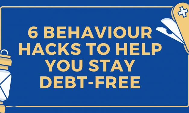 6 behaviour hacks to help you stay debt-free