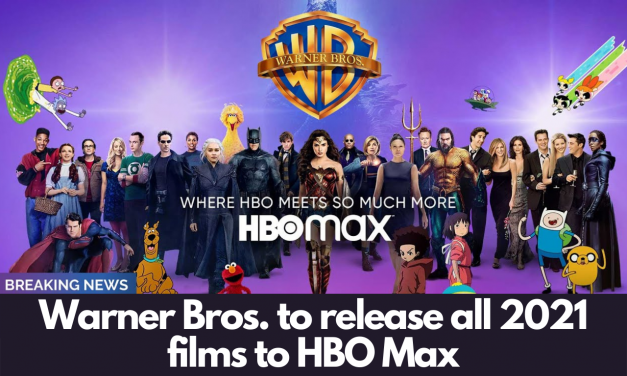 Warner Bros. to release all 2021 films to HBO Max